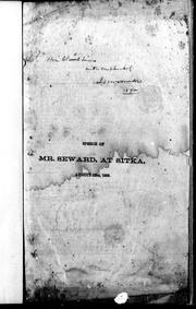 Cover of: Speech of Mr. Seward at Sitka, August 12, 1869