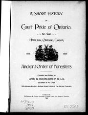 Cover of: A short history of Court Pride of Ontario: no. 5640 Hamilton, Ontario, Canada, 1871-1896, Ancient Order of Foresters