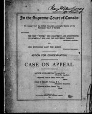 "Cover of: In the Supreme Court of Canada on appeal from the British Columbia Admiralty District of the Exchequer Court of Canada, between the ship "" Minnie,"" her equipment and everything on board of her and the proceeds thereof, (defendant) appellant and Our Sovereign Lady the Queen (plaintiff) respondent: action for condemnation : case on appeal."