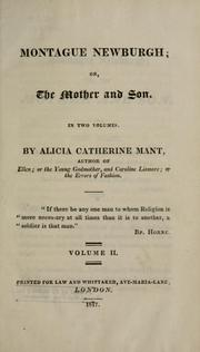 Cover of: Montague Newburgh; or, The mother and son: In two volumes.
