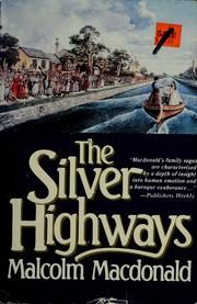 Cover of: The silver highways