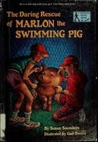Cover of: The daring rescue of Marlon the swimming pig