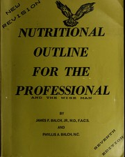 Cover of: Nutritional outline for the professional