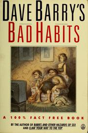 Cover of: Bad habits: a 100% fact free book