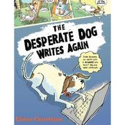 Cover of: The desperate dog writes again