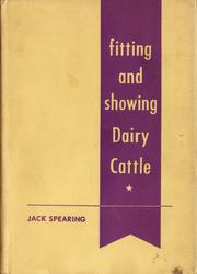 Cover of: Fitting and showing dairy cattle