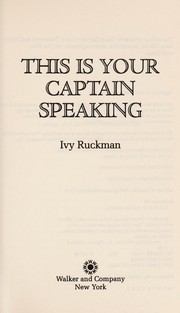 Cover of: This is your captain speaking
