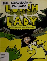 Cover of: Lunch Lady and the summer camp shakedown