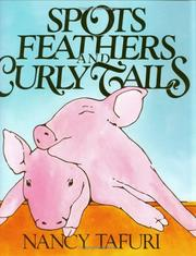 Cover of: Spots, feathers, and curly tails