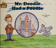 Cover of: Mr. Doodle had a poodle: Magic Castle Readers Series