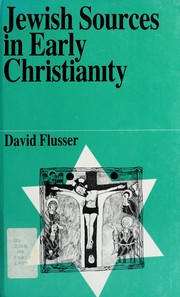 Cover of: Jewish sources in early Christianity