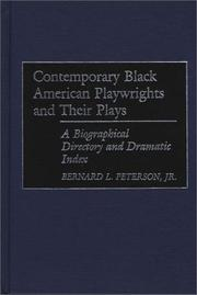 Cover of: Contemporary Black American playwrights and their plays