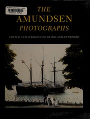 Cover of: The Amundsen photographs