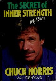 Cover of: The Secret of Inner Strength: My Story