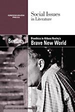 Cover of: Bioethics in Aldous Huxley's Brave new world