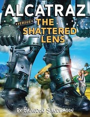 Cover of: Alcatraz versus the Shattered Lens