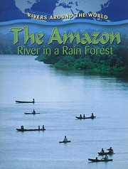 Cover of: The Amazon: river in a rain forest