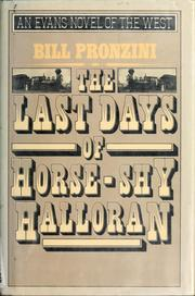 Cover of: The last days of Horse-Shy Halloran