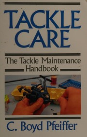 Cover of: Tackle care