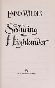 Cover of: Seducing the Highlander