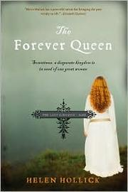 Cover of: The forever queen: the story of Emma, queen of Saxon England