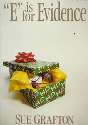 "Cover of: ""E"" is for evidence: a Kinsey Millhone mystery"