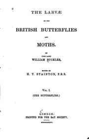 Cover of: The larvæ of the British butterflies and moths