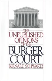 Cover of: The Unpublished opinions of the Burger court