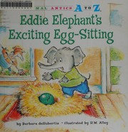Cover of: Eddie Elephant's exciting egg-sitting