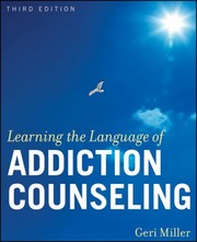 Cover of: Learning the language of addiction counseling