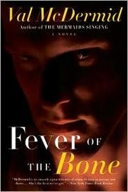 Cover of: Fever of the bone: a novel