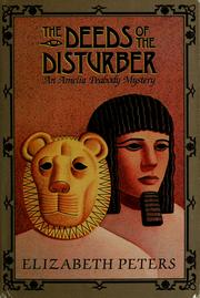 Cover of: The Deeds of the Disturber (Amelia Peabody #5)