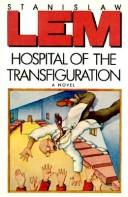 Cover of: Hospital of the Transfiguration