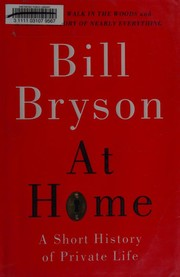 Cover of: At home: a short history of private life