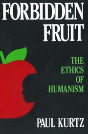 Cover of: Forbidden Fruit: The Ethics of Secularism