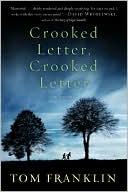 Cover of: Crooked letter, crooked letter: a novel