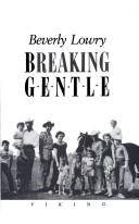 Cover of: Breaking gentle