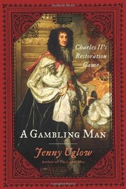Cover of: A gambling man: Charles II's Restoration game