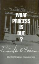 Cover of: What process is due?: courts and science-policy disputes