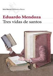 Cover of: Tres vidas de santos