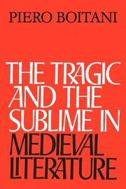 Cover of: The Tragic and the Sublime in Medieval Literature