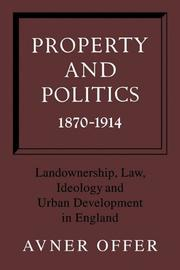 Cover of: Property and Politics 1870-1914