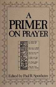 Cover of: A Primer on prayer