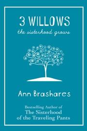 Cover of: 3 Willows: The Sisterhood Grows