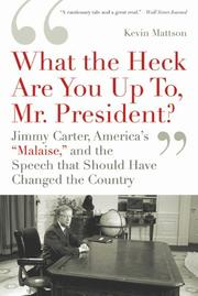 Cover of: 'What the Heck Are You Up To, Mr. President?'