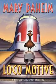 Cover of: Loco Motive: A Bed-and-Breakfast Mystery