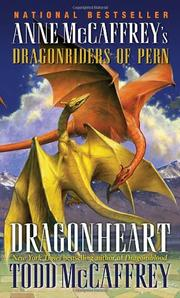 Cover of: Dragonheart: Anne McCaffrey's Dragonriders of Pern (The Dragonriders of Pern)