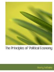 Cover of: The Principles of Political Economy