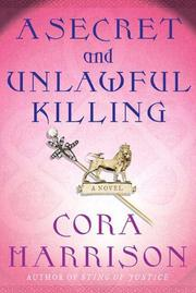 Cover of: A Secret and Unlawful Killing