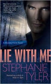 Cover of: Lie with Me: Shadow Force Series, Book 1